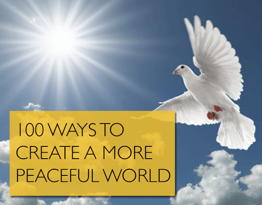 100 Ways to a More Peaceful World