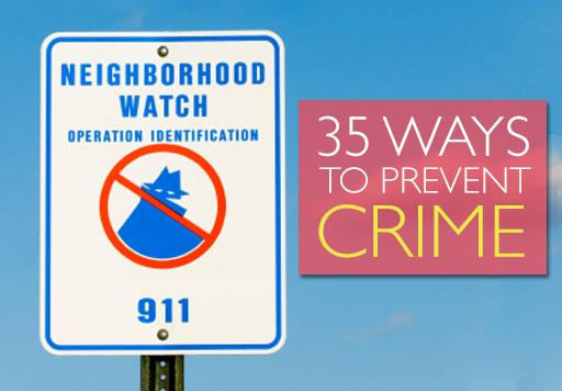 35 ways to prevent crime