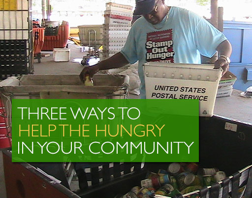 Three Ways to Help the Hungry in your Community