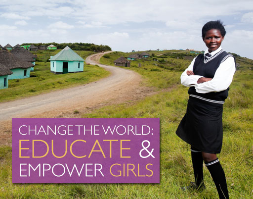 Change the World: Educate and Empower Girls