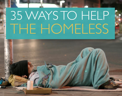 35 Ways to Help the Homeless